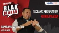 Blak-blakan Ketua MPR, Amandemen Tak Bahas Perpanjangan Presiden