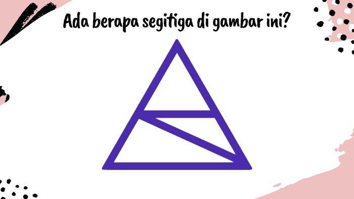 Hayo pikirkan baik-baik jumlah segitiga yang ada di gambar.