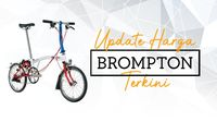 Update Harga Brompton Terkini