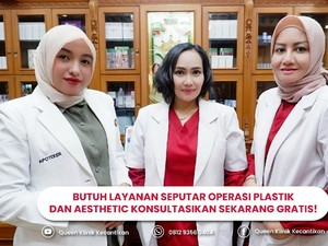 Klinik Kecantikan Queen Buka 2 Cabang Baru di Jaksel & Solo