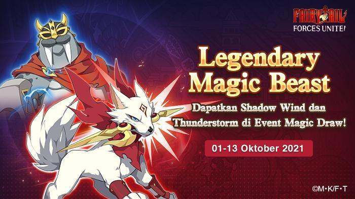 Ada Legendary Magic Beast di Event Magic Draw Fairy Tail: Forces Unite!