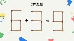 Teka-teki bisa jadi suplemen untuk menjaga ketajaman berpikir otak. Misalnya saja teka-teki matematika sederhana ini.