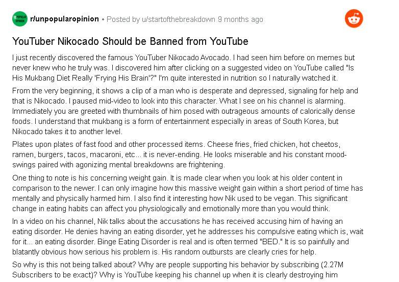 YouTuber Mukbang Nikocado Avocado dipetisi netizen karena mereka mengkhawatirkan kesehatannya, baik secara fisik dan mental. Apalagi mukbang-nya terbilang ekstrem dan dilakukan rutin.