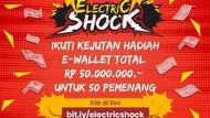 Electric Shock Mau Kasih Saldo E-Wallet Senilai 50 Juta Rupiah untuk 50 detikers Beruntung!
