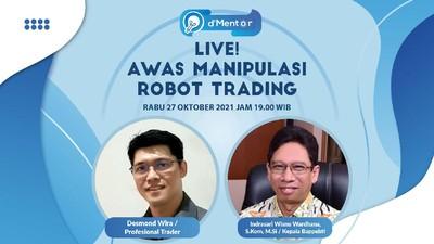 dMentor: Awas Manipulasi Robot Trading