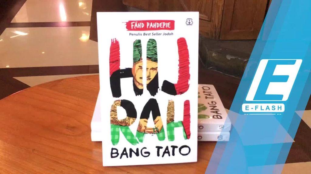 Pesan Deradikalisasi di Novel Hijrah Bang Tato