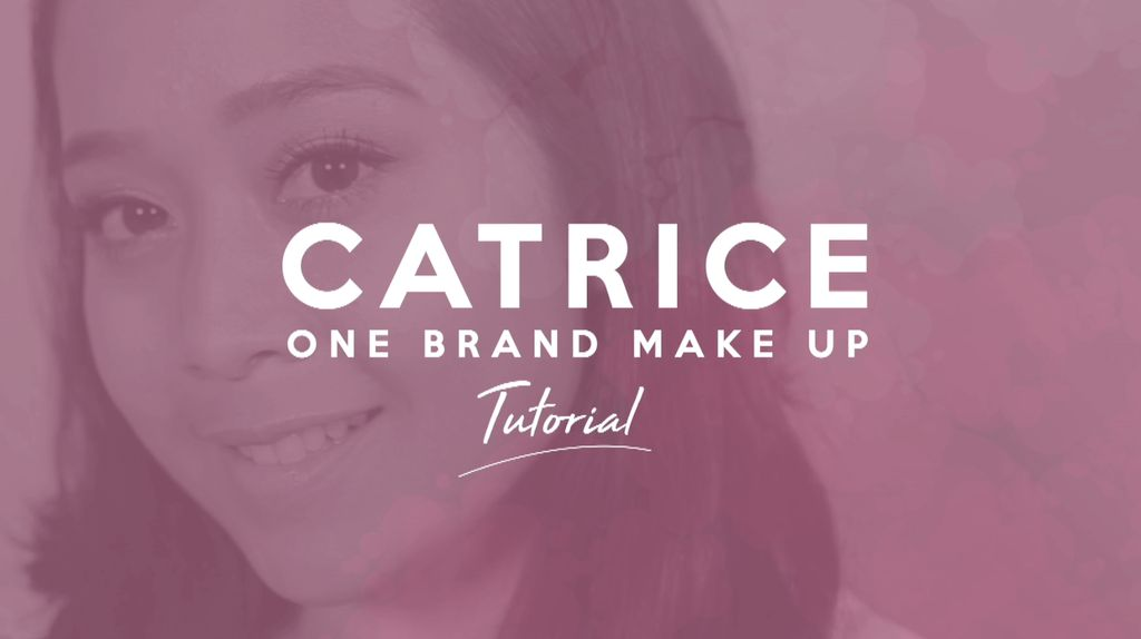 One Brand Make up Tutorial: Catrice