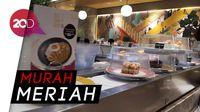 Wah! Semua Sushi di Sini Harganya Cuma Rp 15 Ribu