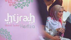 Kisah Hijrah Herfiza Sebagai Wujud Syukurnya