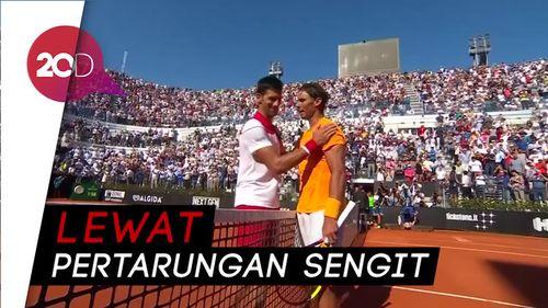 Kandaskan Djokovic, Nadal ke Final Italia Terbuka