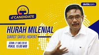 dCandidate:  Hijrah Milenial  Djarot Saiful Hidayat