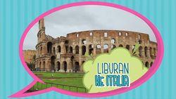 Ciao! Asyiknya Liburan ke Italia