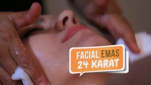 Me Time dengan Facial Emas 24 Karat
