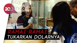 Dolar AS Tembus Rp 14.200, Money Changer Diserbu Nasabah