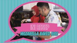 Ini Resep Mozarella Baked Rice