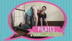 Pilates Pasca Melahirkan