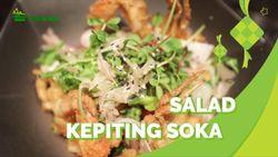 Salad Kepiting Soka Sajian Bergizi di Bulan Ramadan