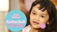 Manfaat Belajar Modelling untuk Anak