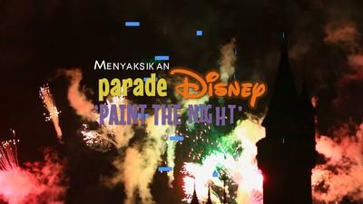 Menyaksikan Parade Paint The Night