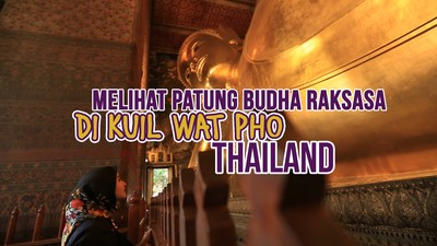 Melihat patung Buddha Raksasa Di Kuil Wat Pho Thailand