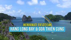 Menikmati Eksotisnya Halong Bay dan Goa Thien Cung