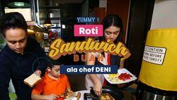 Yummy Roti Sandwich Buah Ala Chef Deni