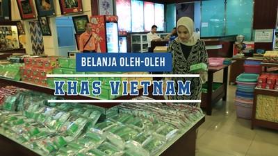 Belanja Oleh-Oleh Khas Vietnam