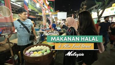 Memilih Makanan Halal di Alor Street Malaysia