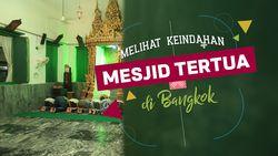 Melihat Keindahan Mesjid Tertua di Bangkok