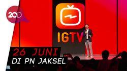 Cihuy! Instagram Hadirkan IGTV untuk Video Durasi Panjang