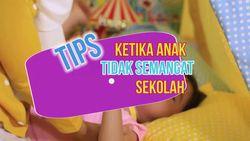 Tips Jitu Ketika Anak Mogok Sekolah