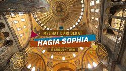 Sensasi Hagia Sophia: Gereja yang Diubah Jadi Masjid dan Museum