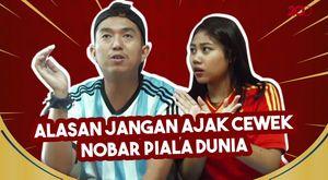 Ini Alasan Jangan Ngajak Cewek Nobar Piala Dunia