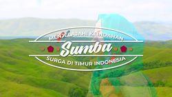Menjelajahi Keindahan Sumba, Surga di Timur Indonesia