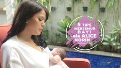 5 Cara Alice Norin Menjemur Bayi