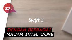 Punya 4 Keunggulan, Berapa Harga Acer Swift 3?