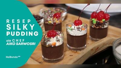 Resep Silky Puding dari Cheff Aiko Sarwosri