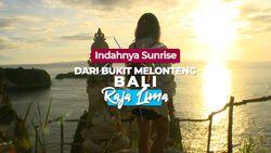 Keindahan Matahari Terbit di Bukit Melonteng Bali