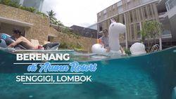 Serunya Berenang di Aruna Resort, Sengigi Lombok