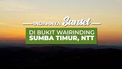 Ayo Nikmati Indahnya Sunset Di Bukit Wairinding