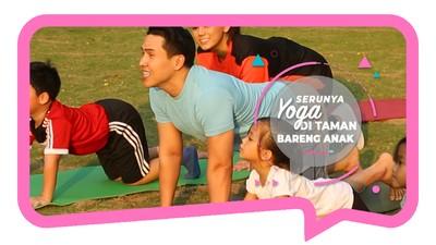 Serunya Yoga di Taman Bareng Anak