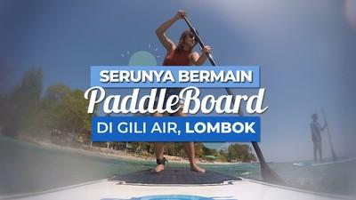 Paddle board, salah satu Permainan Air yang Seru di Gili Air Lombok