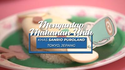Mencicipi Makanan Khas Sanrio Puroland