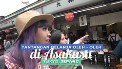 Tantangan Belanja Oleh-oleh di Asakusa, Jepang