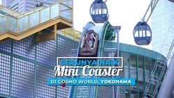 Keseruan Memacu Adrenalin di Mini Coaster Cosmo World Clock Yokohama