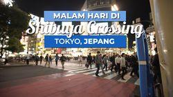Malam Hari di Perempatan Tersibuk di Jepang yang Ikonik