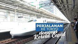 Mencoba Kereta Cepat Menuju Tokyo