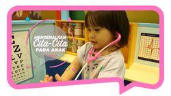 Manfaat Perkenalkan Ragam Profesi Pada Anak
