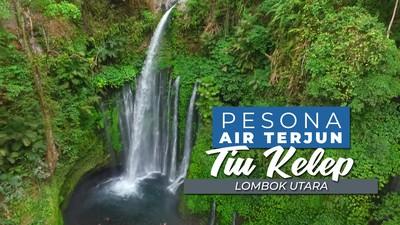 Sisi Lain Keindahan Lombok, Air Terjun Tiu Kelep