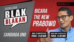 Saksikan Blak-blakan Sandiaga Bicara The New Prabowo